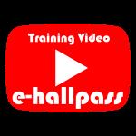 e-hallpass Training Video